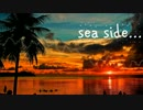 【オリジナル曲】sea side...【NNI】