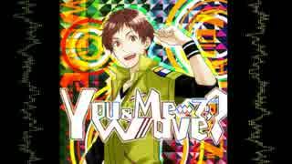 【夢色キャスト】You&Me…で,wave?