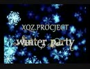 XQZ.PROJECT - Winter Party【PV】