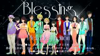 Blessing -Pleiades Edition-
