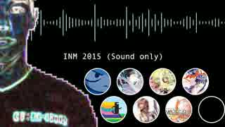 INM 2015 (Sound only)