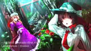 【東方自作アレンジ】Artificial Youtopia (feat.VELLA)【原曲:衛星トリフネ】