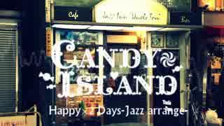 Happy×2 Days-Jazz Arrange-