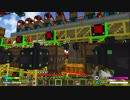 【Minecraft】ゆったりゆとりクラフトSurvival #22