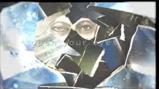 <VOCALOID> open your eyes <オリジ