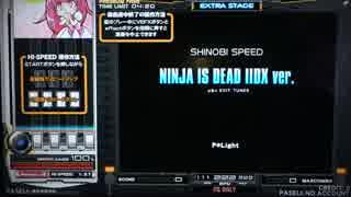 【beatmania IIDX】 NINJA IS DEAD IIDX ver. (SPA) 【copula】