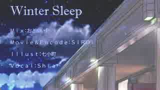 【Shia】Winter Sleep 【Cover】