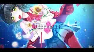 【竜音闇】DEEP=BLUE【オリジナル曲】