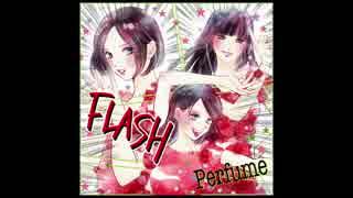 Perfume - FLASH