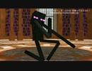 エンダーマンにつよく、もっと力を を踊ってもらった!