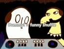 dummy × funny shuffle