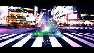 【 Dualive / Quarks (kradness&Camellia) 】