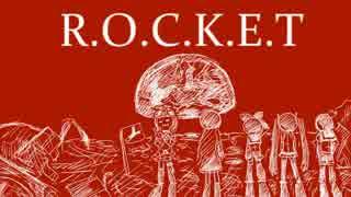 歌ってみた R.O.C.K.E.T【カタムチ】