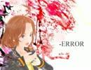 【黄咲愛里】 -ERROR 【CeVIOカバー曲】