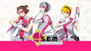 【アイドルマスターSideM】S.E.M【ユニット紹介動画】