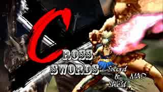 【MHX】CROSS SWORDS【MAD】