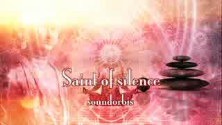【フリーBGM】Saint of silence【瞑想用の