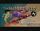 The Impossibles&ス/ーパース/リー 楽曲ま/とめ