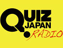 「QUIZ JAPAN RADIO」#22