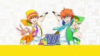【アイドルマスターSideM】W【ユニット紹介動画】