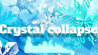 【NNI】 Crystal collapse 【Trance】