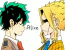 【手描きヒロアカ】Alice