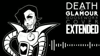 Death by Glamour_ Gooseworx Cover [EXTE