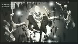 [Undertale] Gaster's Theme Remix - W. D. Gaster's Megalovania (amella Remix)
