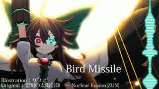 【東方自作アレンジ】Bird Missile(原曲