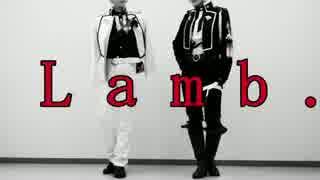 【コスプレ】Lamb. 踊ってみた【刀剣乱舞】