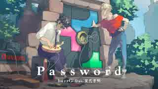 【C90新譜】 Password / buzzG feat. 夏代