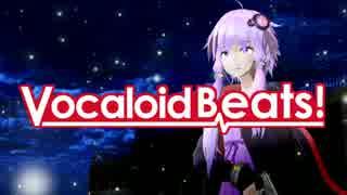 【第17回MMD杯本選】Vocaloid Beats!