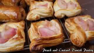 【パン作り】桃のデニッシュ+パン・オ・