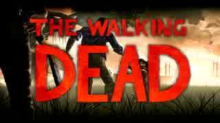 【2人実況】 滅びた世界の人間ドラマ 【THE WALKING DEAD】#1 thumbnail
