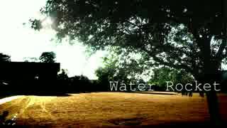 Water Rocket / 初音ミク