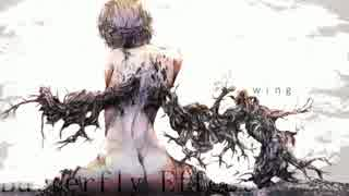 【NNI】Butterfly Effect【)彌8ウル】