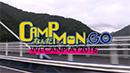 2016 CAMP なんだ MON GO!!