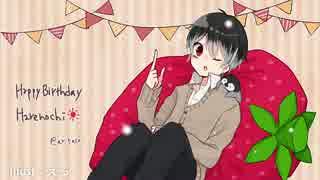 Happy Birthday!!! ☀晴レノチ☀