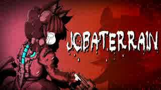 [ゆっくり実況] Jobaterrain その1
