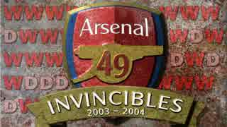 【The Invincibles】 2003-04 アーセナル