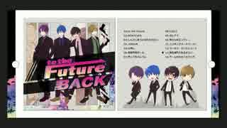 チームBACK1stアルバム『to the Future』クロスフェード