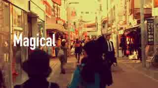 【ニコラップ】Magical【YORU(from.INST)