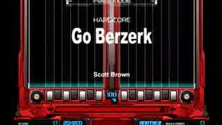 Go Berzerk(A)
