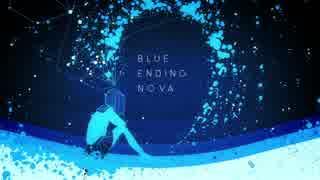 BLUE ENDING NOVA / XFD 【 はるまきごはん feat.初音ミク 】