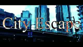 【ニコラップ】City Escape【華黒,Toshioμ