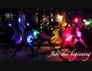 【AXIS】Just the beginnig~すべてはここから~【ヲタ芸】
