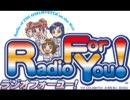 アイドルマスター Radio For You! 第20回 (コメント専用動画)