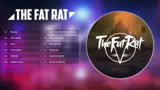 【EDM】TheFatRat BEST Songs【でっていう