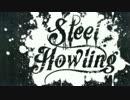 【Steel howling】やるマン#1