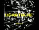 【オリジナルBGM】HEARTACHE